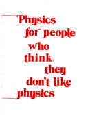 Physics for People who Think They Don't Like Physics