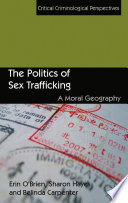 The politics of sex trafficking : a moral geography / Erin O