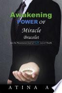 Awakening Power of Miracle Bracelet