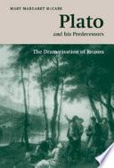 Plato and His Predecessors