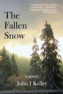 The Fallen Snow  Emotionally Complex And Brimming With Grit Publishers