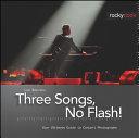 Three Songs No Flash