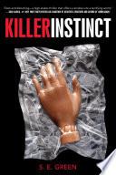 Killer Instinct Stakes Danger And Mystery Of