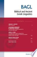 Biblical and Ancient Greek Linguistics, Volume 5