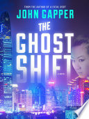 The Ghost Shift Explosive Thriller From Renowned Journalist