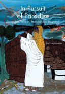 In Pursuit of Paradise