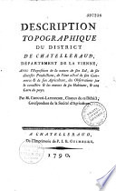 Description topographique du district de Chatelleraud, département de la Vienne... Par M. Creuzé-Latouche...