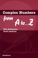 Complex Numbers from A to ...Z Book
