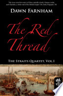 The Red Thread : triads, and tigers are commonplace, this historical...