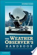 The Weather Observer s Handbook