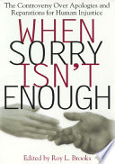 When Sorry Isn't Enough Both Internationally Renowned And Emerging Scholars
