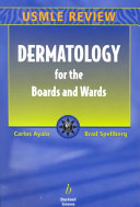 Dermatology for the Boards and Wards