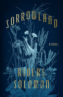 Sorrowland: A Novel