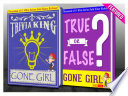 Gone Girl   True or False    Trivia King