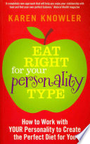 Eat Right For Your Personality Type
