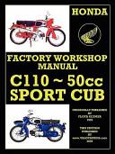 Honda Motorcycles Workshop Manual C110 1962 1969