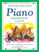 Alfred's Basic Piano Course Ensemble Book, Bk 1b