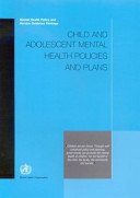 Child And Adolescent Mental Health Policies And Plans