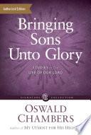 Bringing Sons Unto Glory
