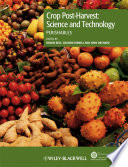 Crop Post Harvest  Science and Technology  Perishables
