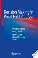 Decision Making In Vocal Fold Paralysis