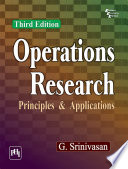 OPERATIONS RESEARCH   PRINCIPLES AND APPLICATIONS
