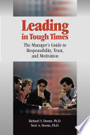 Leading in Tough Times How To Motivate Take Responsibility And Engender Trust
