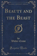 Beauty and the Beast  Classic Reprint