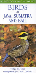 A Photographic Guide To Birds Of Java Sumatra And Bali