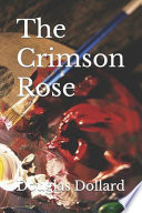The Crimson Rose : mystery featuring michael riley. in...