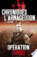 Chroniques De L'Armageddon : contrôle des États-unis,où des hordes de morts-vivants pourchassent...