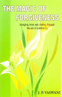 The Magic Of Forgiveness