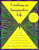 Creating an Imaginative Life