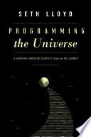 Programming The Universe