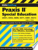CliffsTestPrep Praxis II  Special Education  0351  0352  0690  0371  0381  0321