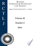 Rutgers Computer & Technology Law Journal: Volume 40, Number 2 - 2014