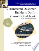 A Dulcimer Builder s Do It Yourself Guidebook