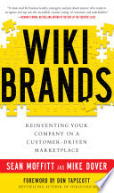 WIKIBRANDS  Reinventing Your Company in a Customer Driven Marketplace