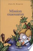 illustration Mission ouaouaron