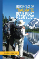 Horizons of Traumatic Brain Injury Recovery
