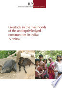 Livestock In The Livelihoods Of The Underprivileged Communities In India A Review