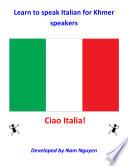 Learn to Speak Italian for Khmer Speakers