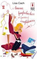 Amour  fanfreluches et  petites  confidences