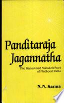 Pa      itar  ja Jagann  tha  the Renowned Sanskrit Poet of Medieval India