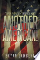 The Adventures of Another American