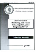 Characterization, Monitoring, and Sensor Technology Integrated Program (CMST-IP)