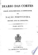 Diario das cartes geraes e extraordinarias da nacão portugueza: May 1, 1822-July 31, 1822
