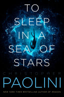 To Sleep in a Sea of Stars Book
