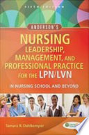 Anderson s Nursing Leadership  Management  And Professional Practice For The LPN LVN