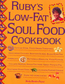 Ruby s Low Fat Soul Food Cookbook